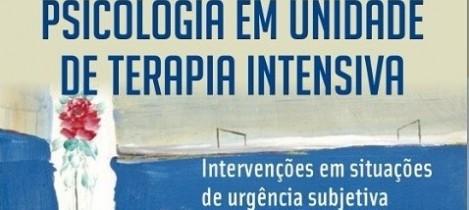 Livro aborda 'Psicologia em Unidade de Terapia Intensiva'