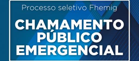 FHEMIG faz Chamamento Público Emergencial para contratação de profissionais da saúde