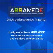 Justiça assegura que ABRAMEDE é legítima representante dos médicos emergencistas do Brasil