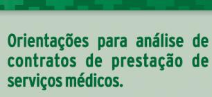 Cartilha orienta médicos na análise de contratos