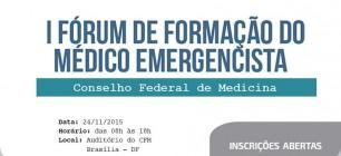 I Fórum de Formação do Médico Emergencista